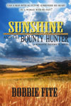 Sunshine and the Bounty Hunter -- Bobbie Fite